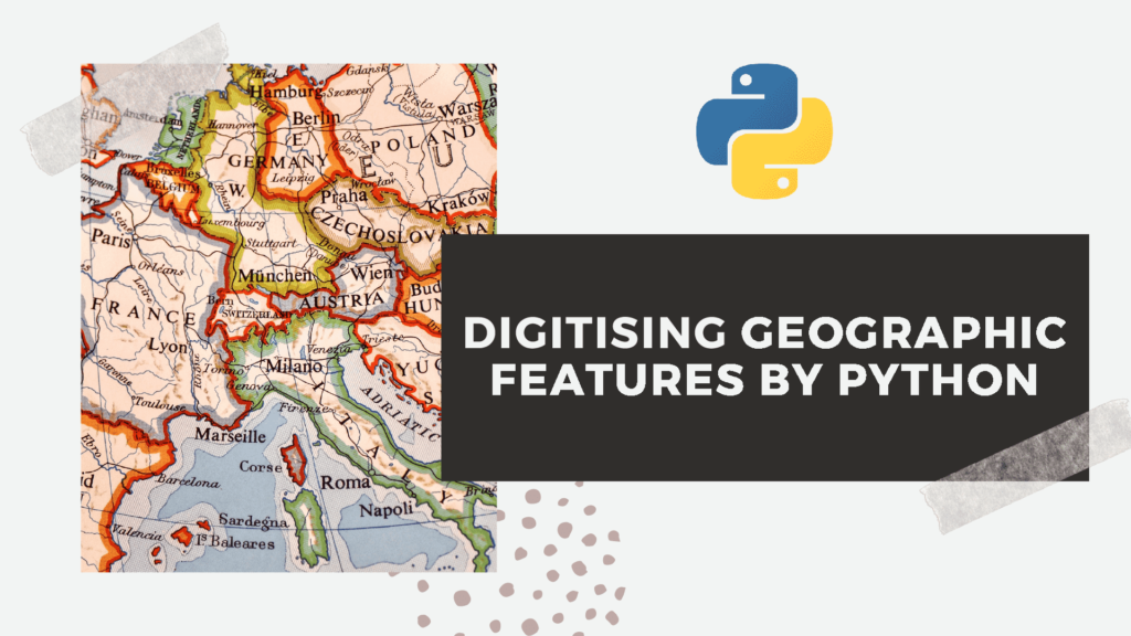 Digitising geographic features by python