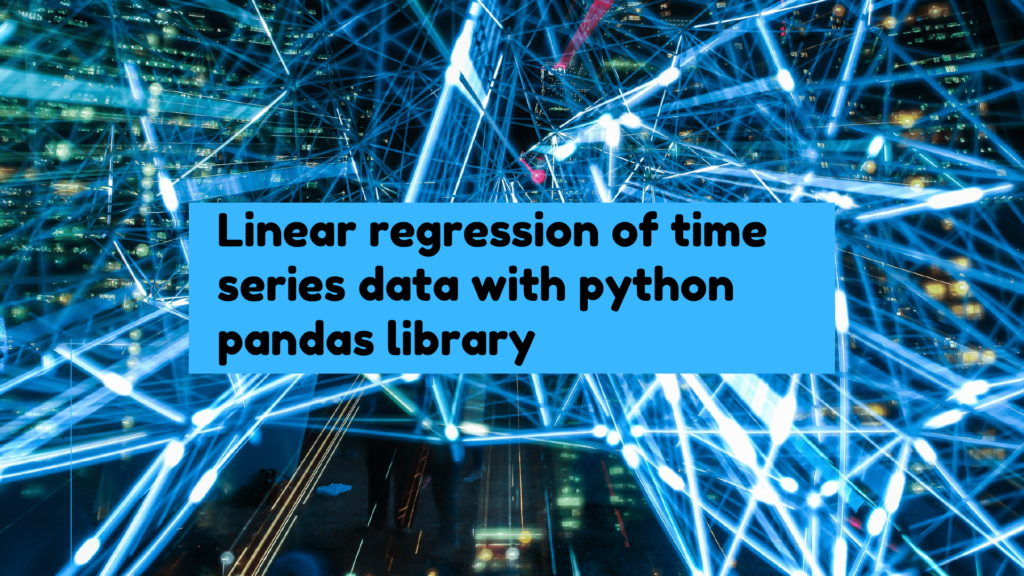 Linear regression of time series data